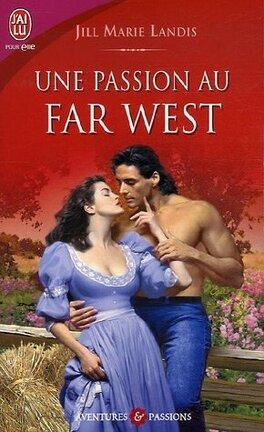 Couverture du livre : Une passion au far West