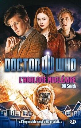 Couverture du livre : Doctor Who : Horloge Nucléaire