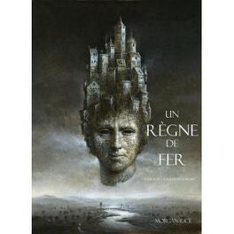 Couverture du livre : L'Anneau du Sorcier, Tome 11 : Un règne de fer