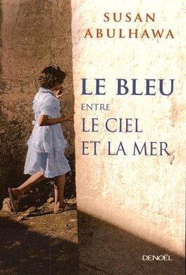 Couverture du livre : Le bleu entre le ciel et la mer