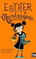 Esther et Mandragore, Tome 1 : Une sorcière et son chat