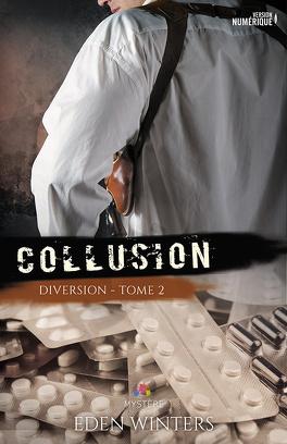 Couverture du livre : Diversion, Tome 2 : Collusion