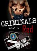Criminals, Tome 1 : Criminals Red