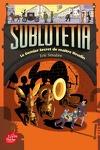 couverture Sublutetia, tome 2 : Le dernier secret de maître Houdin