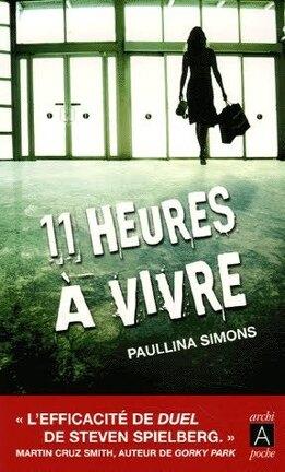Couverture du livre : Onze heures à vivre