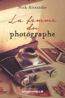 Couverture du livre : La femme du photographe