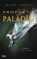 La prophétie du paladin, Tome 2 : L'alliance