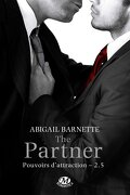 Pouvoirs d'attraction, Tome 2.5 : The Partner