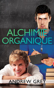 Chemistry, Tome 1 : Alchimie Organique
