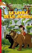 Geronimo Stilton : Le Livre de la jungle
