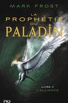 couverture La prophétie du paladin, Tome 2 : L'alliance