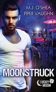 Lucky Moon, Tome 3 : Moonstruck