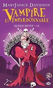 Queen Betsy, Tome 14 : Vampire et Impardonnable