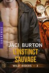 couverture Wild Riders, Tome 3 : L'Instinct Sauvage