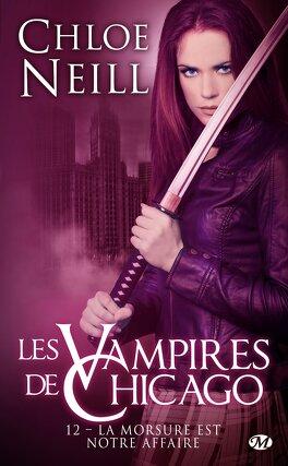 Couverture du livre : Les Vampires de Chicago, Tome 12 : La morsure est notre affaire