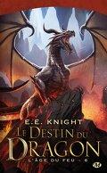 L'Age du Feu, tome 6 : le destin du dragon