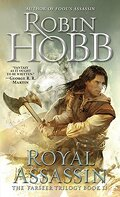 The Farseer Trilogy, Book 2: Royal Assassin