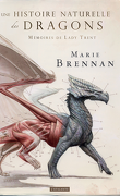 Mémoires, par Lady Trent, Tome 1 : Une histoire naturelle des dragons