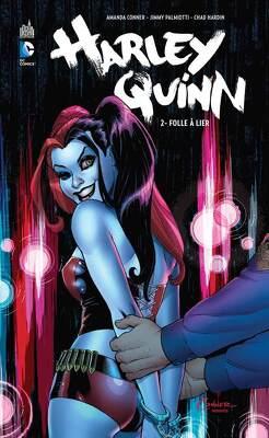 Couverture de Harley Quinn, Tome 2 : Folle à lier