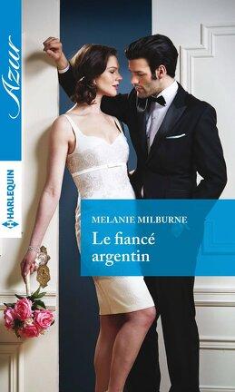 Couverture du livre : Le fiancé argentin