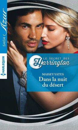 Couverture du livre : Le Secret des Harrington, Tome 1 : Dans la nuit du désert