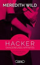 Hacker, Tome 1 : Dangereuses affinités