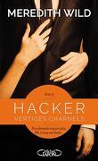 Hacker, Tome 3 : Vertiges charnels