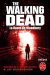 couverture The Walking Dead, tome 2 : La Route de Woodbury