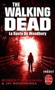 The Walking Dead, tome 2 : La Route de Woodbury