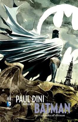 Couverture du livre : Paul Dini présente Batman Tome 3 - Les rues de Gotham