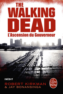 Couverture du livre : The Walking Dead, tome 1 : L'Ascension du Gouverneur