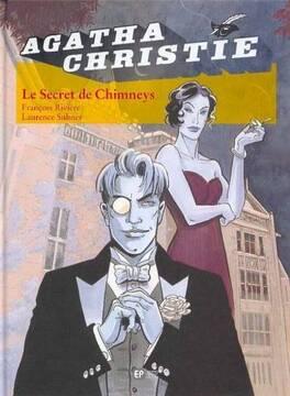 Couverture du livre : Agatha Christie, tome 1 : Le Secret de Chimneys