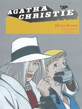 Couverture du livre : Agatha Christie, tome 5 : Mister Brown
