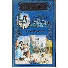 Couverture du livre : Chefs d'oeuvres de Victor Hugo : Les Misérables, tome 4