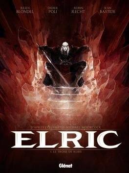Couverture du livre : Elric, tome 1 : Le trône de rubis