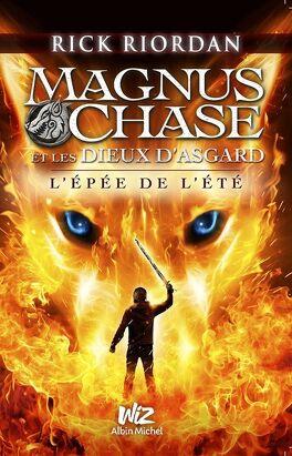 Couverture du livre : Magnus Chase et les dieux d'Asgard, tome 1 : L'Épée de l'été