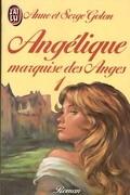 Angélique, Marquise des Anges, Tome 1