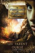 La vengeance des Ténébryss, tome 6 : Un parent oublié