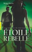Les Chemins de poussière, Tome 3 : Étoile rebelle