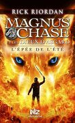 Magnus Chase et les dieux d'Asgard, Tome 1 : L'Épée de l'été