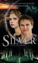 Silver, Livre deuxième
