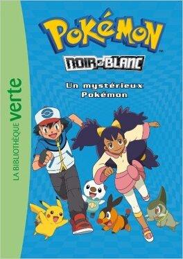 Couverture du livre : Pokémon 02 - Un mystérieux Pokémon