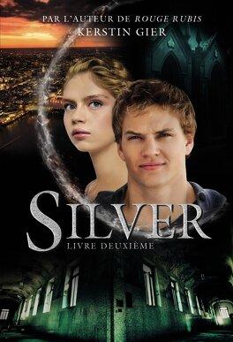 Couverture du livre : Silver, Tome 2