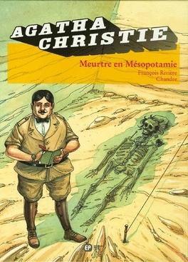 Couverture du livre : Agatha Christie, tome 12 : Meurtre en Mésopotamie