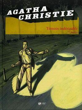 Couverture du livre : Agatha Christie, tome 14 : Témoin indésirable