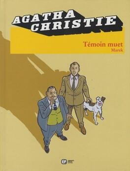 Couverture du livre : Agatha Christie, tome 17 : Témoin muet
