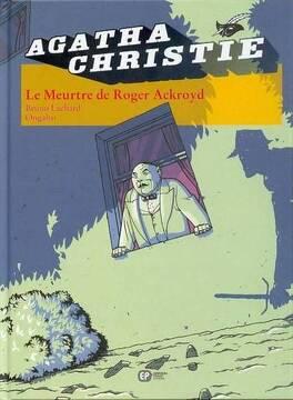 Couverture du livre : Agatha Christie, tome 8 : Le Meurtre de Roger Ackroyd