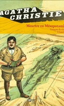 Agatha Christie, tome 12 : Meurtre en Mésopotamie