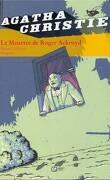 Agatha Christie, tome 8 : Le Meurtre de Roger Ackroyd