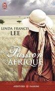 Hawthorne Brothers, Tome 1 : Une passion en Afrique